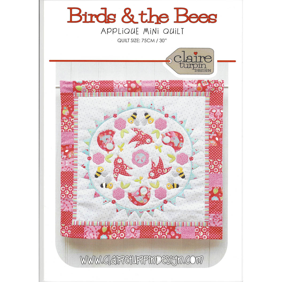 BIRDS & THE BEES - Pattern - Applique Mini Quilt by Claire Turpin Design
