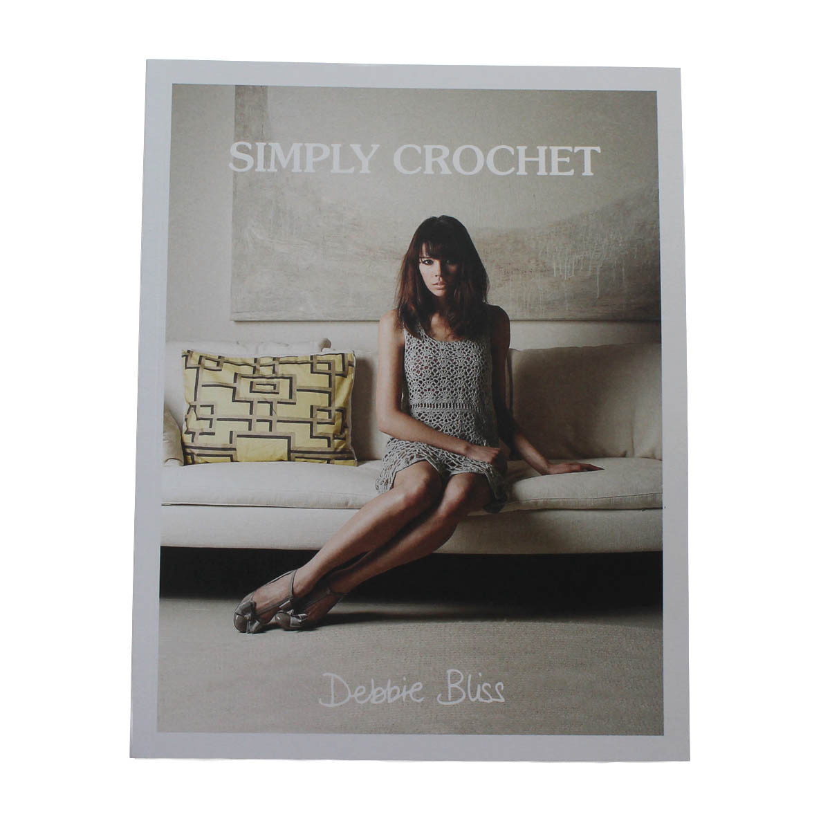 SIMPLY CROCHET - book by Debbie Bliss