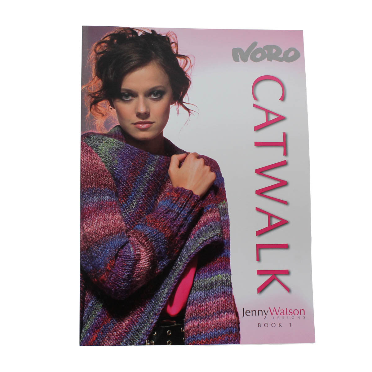 NORO CATWALK BOOK 1 by Jenny Watson Designs - 16 Fabulous Designs/Patterns