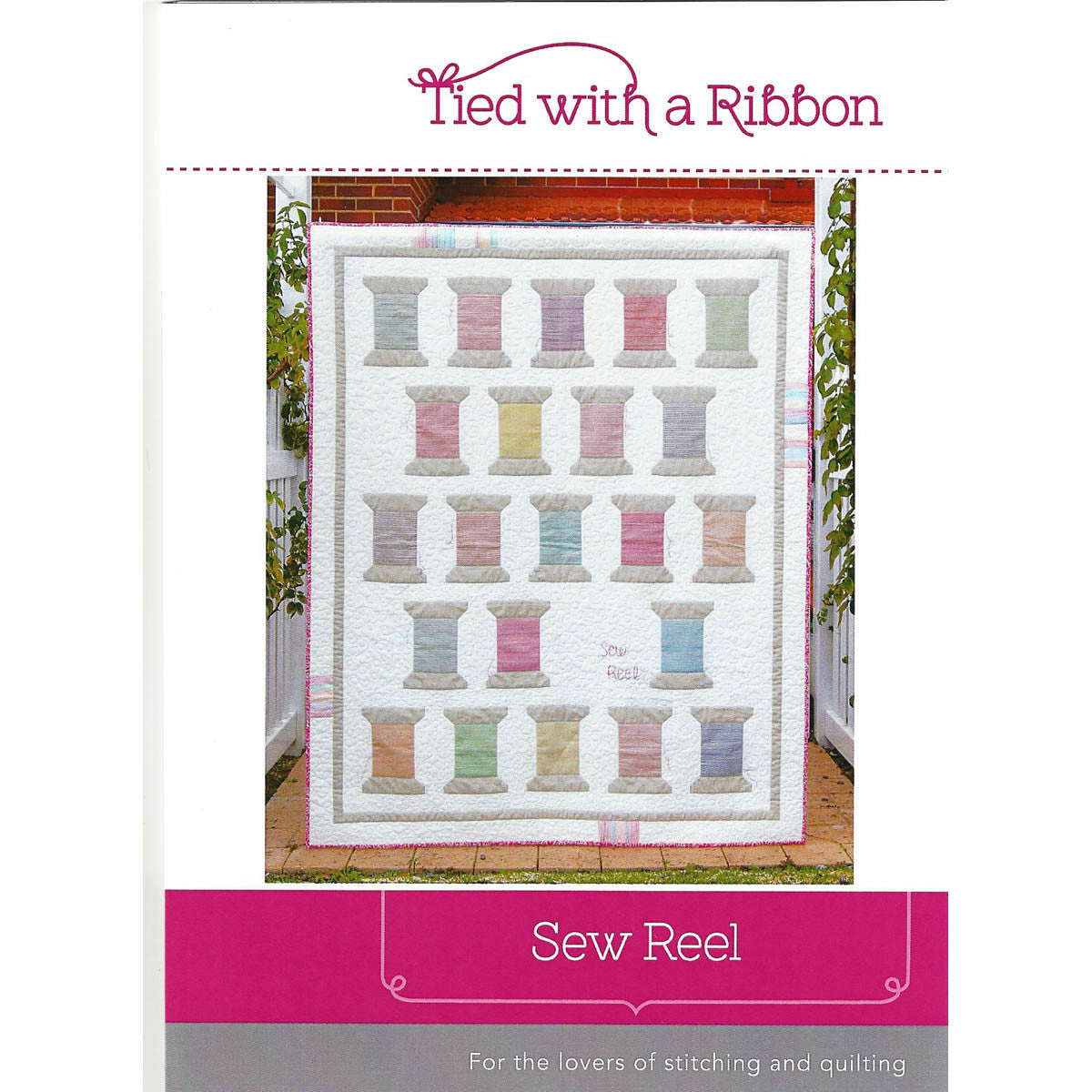 SEW REEL - Quilt Pattern - by Australian Designer Jemima Flendt - brand: Tied With A Ribbon