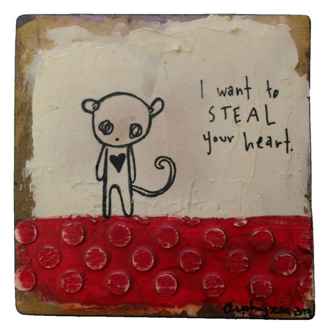 I want to steal your heart - Acrylic paint, ink, plaster and encaustic on reclaimed wood.