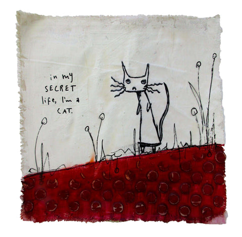 In my secret life I'm a cat - Licorice Allsorts - Acrylic paint and ink and encaustic on plastered reclaimed fabric
