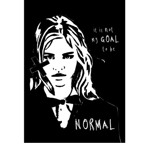 It is not my goal to be normal - Giclee print on reclaimed wood