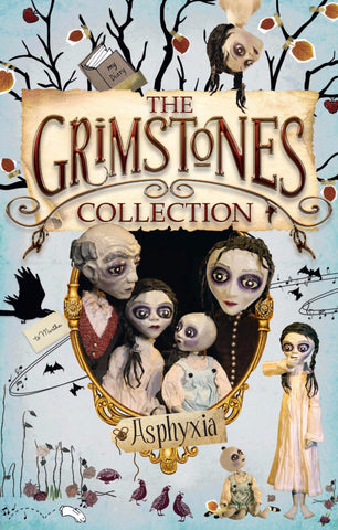 The Grimstones Collection - 4 illustrated novels in 1 for ages 8-13