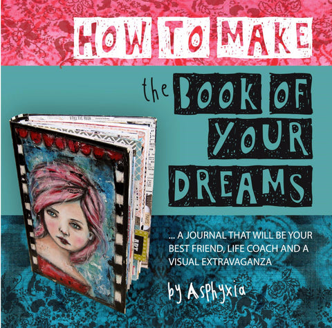 Create an art journal that's your best friend, life coach and visual extravaganza! eCourse.