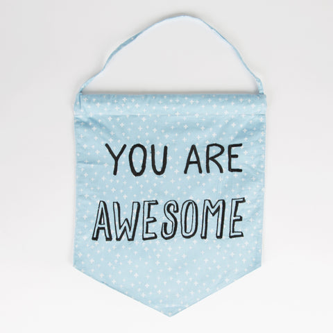 You Are Awesome Fabric Banner