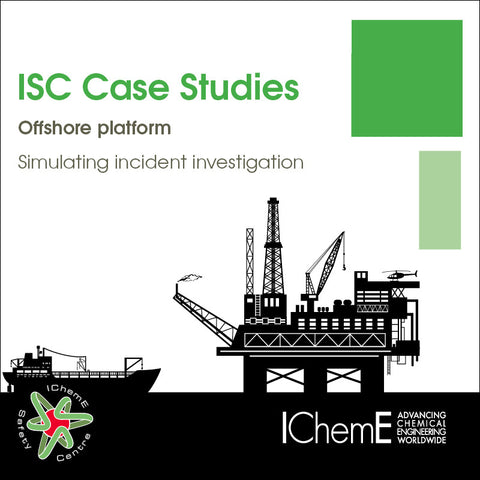 IChemE Safety Centre Case Studies - Offshore Platform