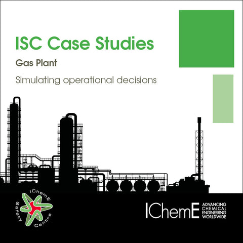 IChemE Safety Centre Case Studies - Gas Plant