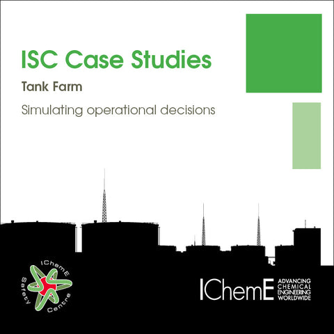 IChemE Safety Centre Case Studies - Tank Farm