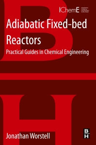 Adiabatic Fixed-bed Reactors, 1st Edition
