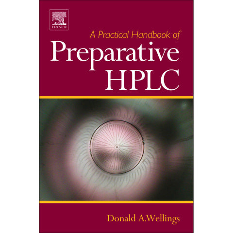 A Practical Handbook of Preparative HPLC, 1st Edition