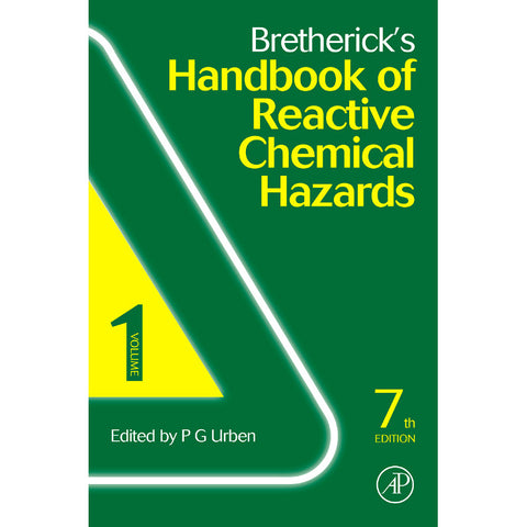 Bretherick's Handbook of Reactive Chemical Hazards, 7th Edition, 2-Volume Set