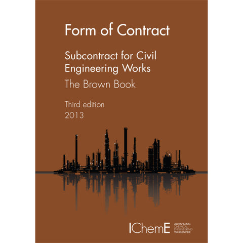 The Brown Book, Subcontract for Civil Engineering Works, 3rd Edition, 2013, printable PDF