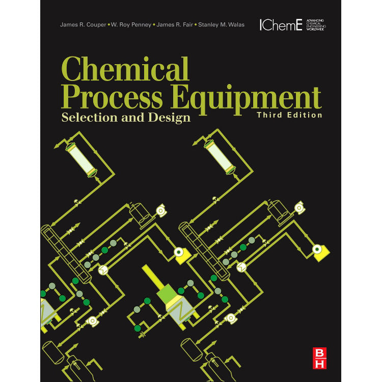 Chemical Process Equipment, 3rd Edition