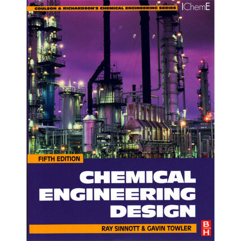Chemical Engineering Design, 5th Edition