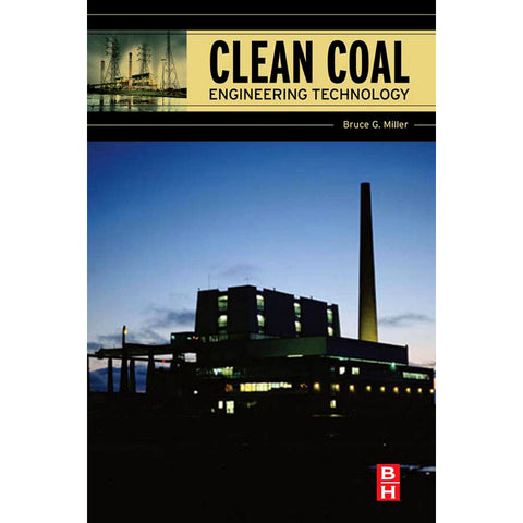 Clean Coal Engineering Technology, 1st Edition