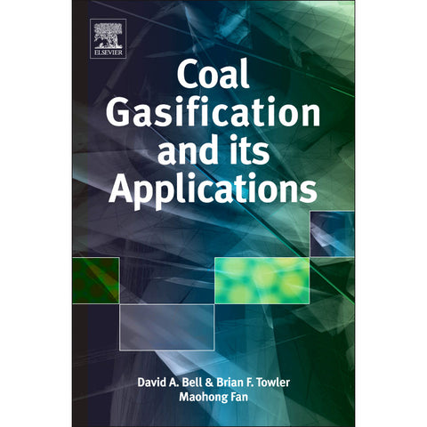 Coal Gasification and Its Applications, 1st Edition