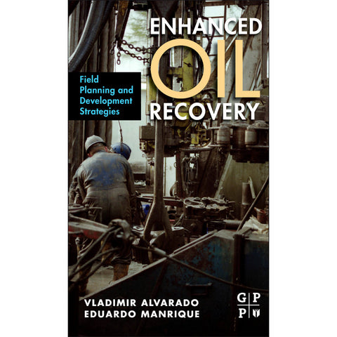 Enhanced Oil Recovery, 1st Edition