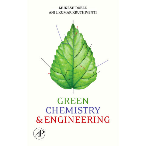 Green Chemistry and Engineering, 1st Edition