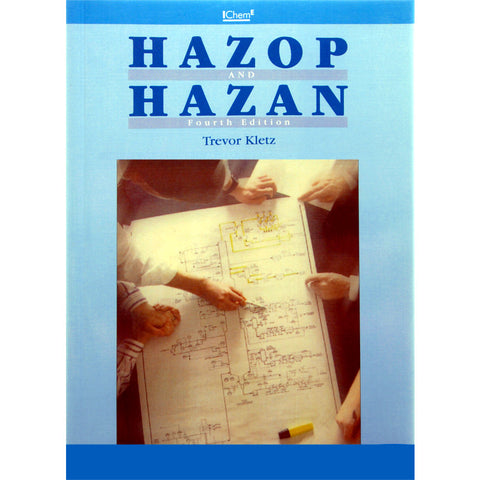 HAZOP and HAZAN Identifying and Assessing Process Industry