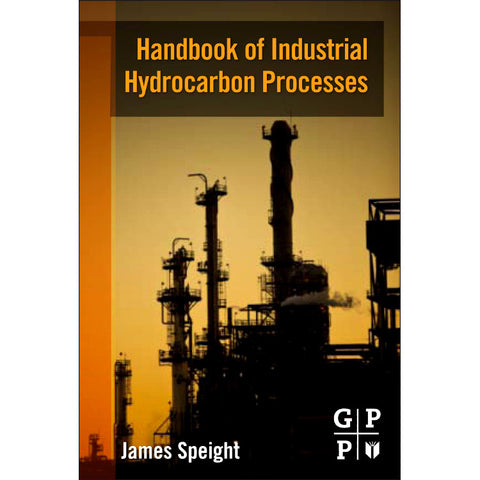 Handbook of Industrial Hydrocarbon Processes, 1st Edition