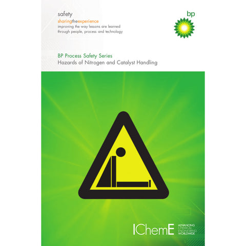 Hazards of Nitrogen and Catalyst Handling, 6th Edition, 2009, ePUB format