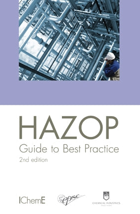 HAZOP Guide to Best Practice, 2nd Edition