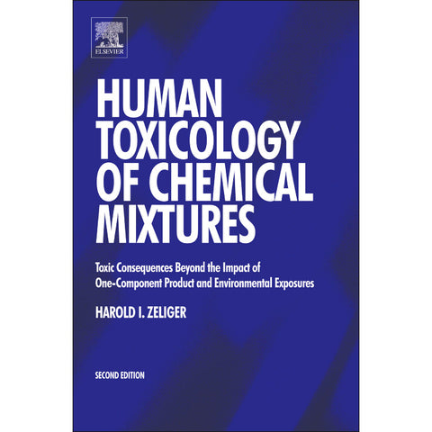 Human Toxicology of Chemical Mixtures, 2nd Edition