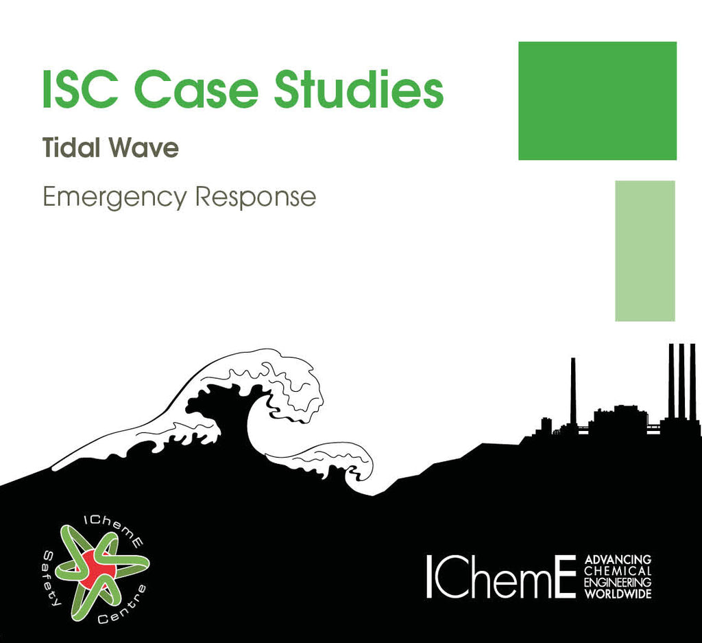 IChemE Safety Centre Case Studies - Tidal Wave