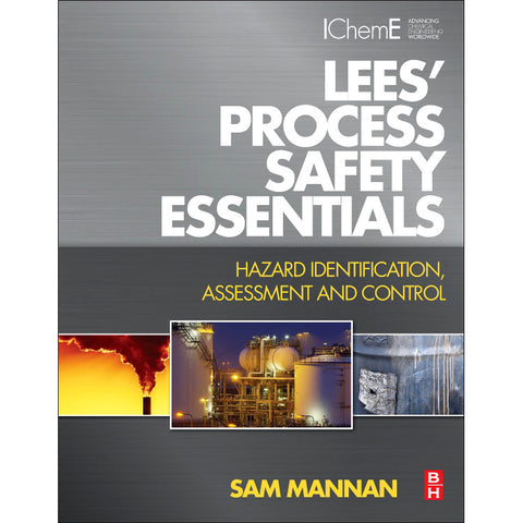 Lees' Process Safety Essentials, 1st Edition