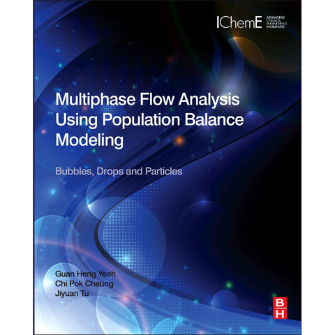 Multiphase Flow Analysis Using Population Balance Modeling, 1st Edition