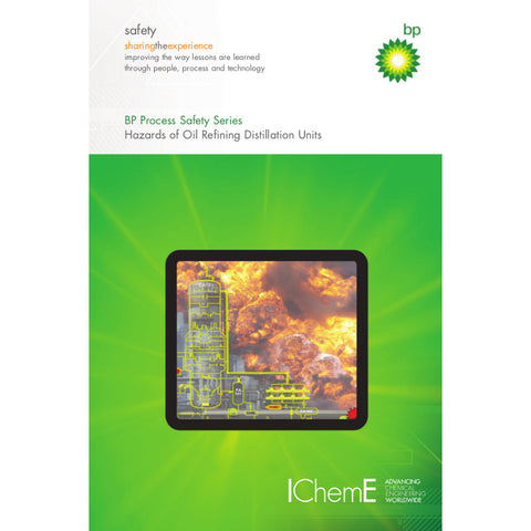 Hazards of Oil Refining Distillation Units, 1st Edition, 2008, ePUB format