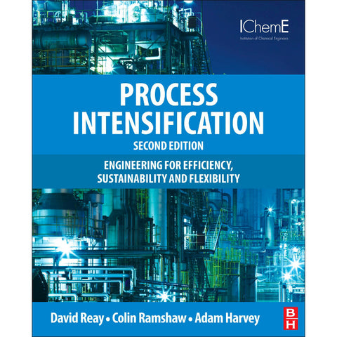Process Intensification, 2nd Edition