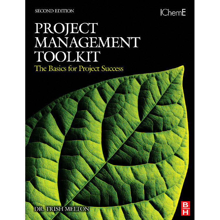 Project Management Toolkit: The Basics for Project Success, 2nd Edition