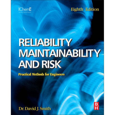 Reliability, Maintainability and Risk 8e, 8th Edition
