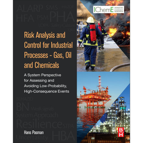 Risk Analysis and Control for Industrial Processes - Gas, Oil and Chemicals, 1st Edition