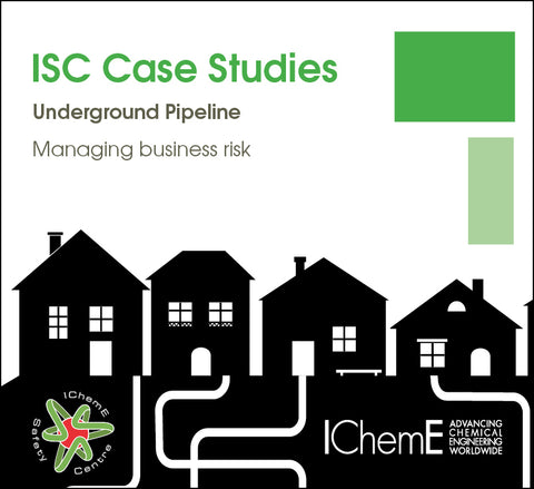 IChemE Safety Centre Case Studies - Underground Pipeline