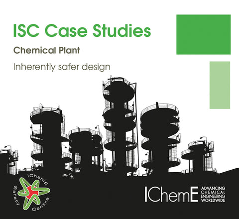 IChemE Safety Centre Case Studies - Chemical Plant