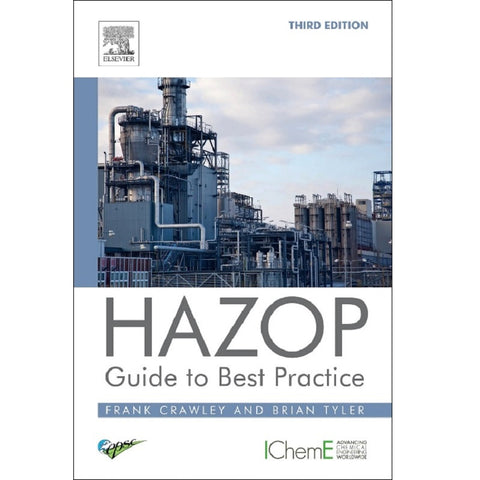 HAZOP: Guide to Best Practice, 3rd Edition
