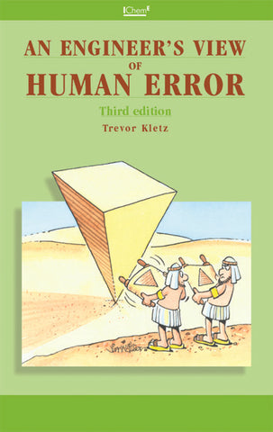 An Engineer's View of Human Error, 3rd edition