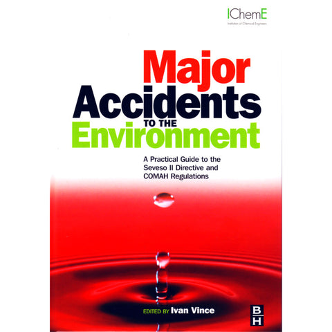 Major Accidents to the Environment, 1st Edition