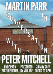 Peter Mitchell in Conversation with Martin Parr at Hyde Park Picture House
