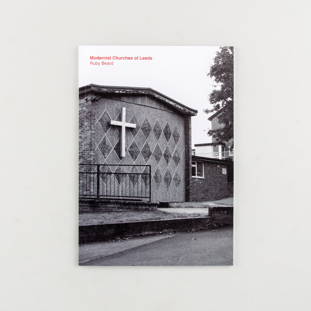 Modernist Churches of Leeds by Ruby Beard - 1