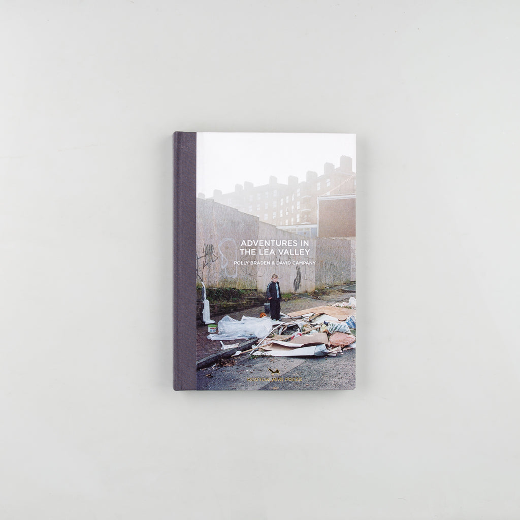 Adventures in The Lea Valley by Polly Braden & David Campany - 1