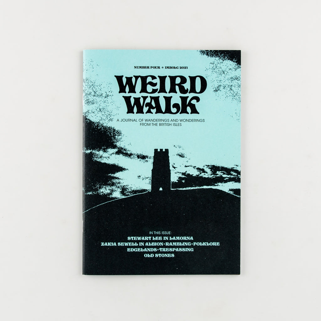 Weird Walk Magazine 4 - 16
