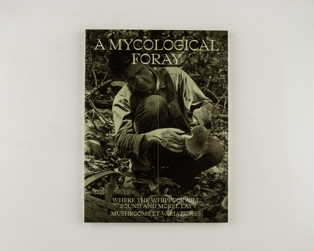 John Cage: A Mycological Foray by Edited by Ananda Pellerin - 5