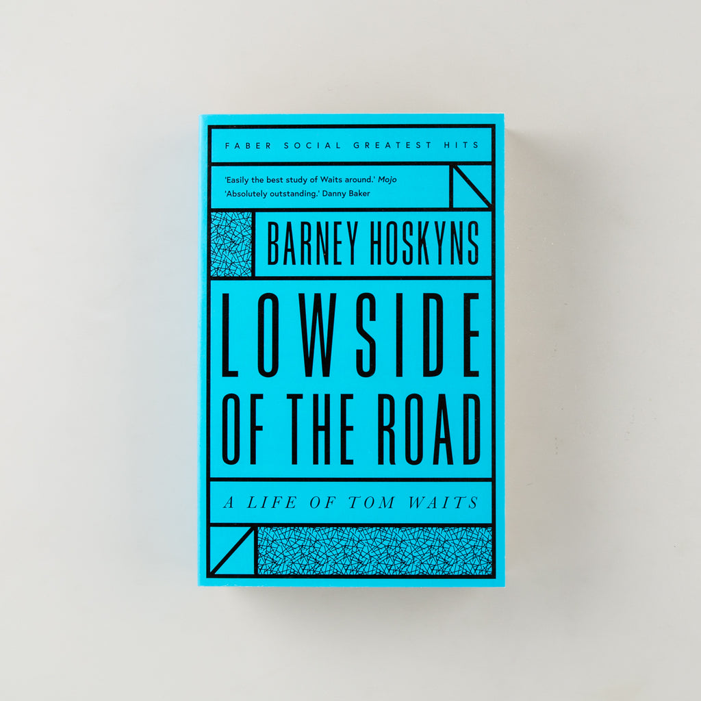 Lowside of the Road: A Life of Tom Waits by Barney Hoskyns - 12