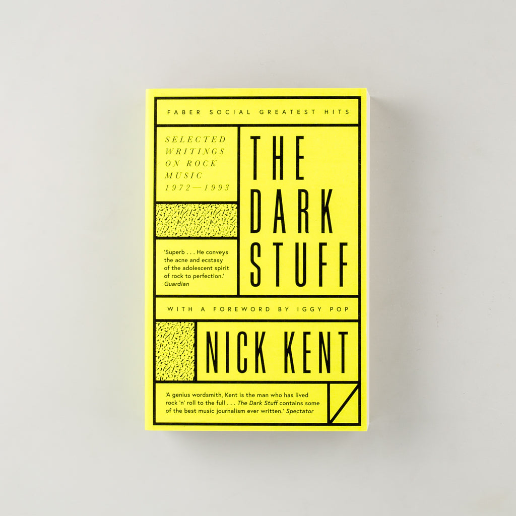 The Dark Stuff by Nick Kent - 7