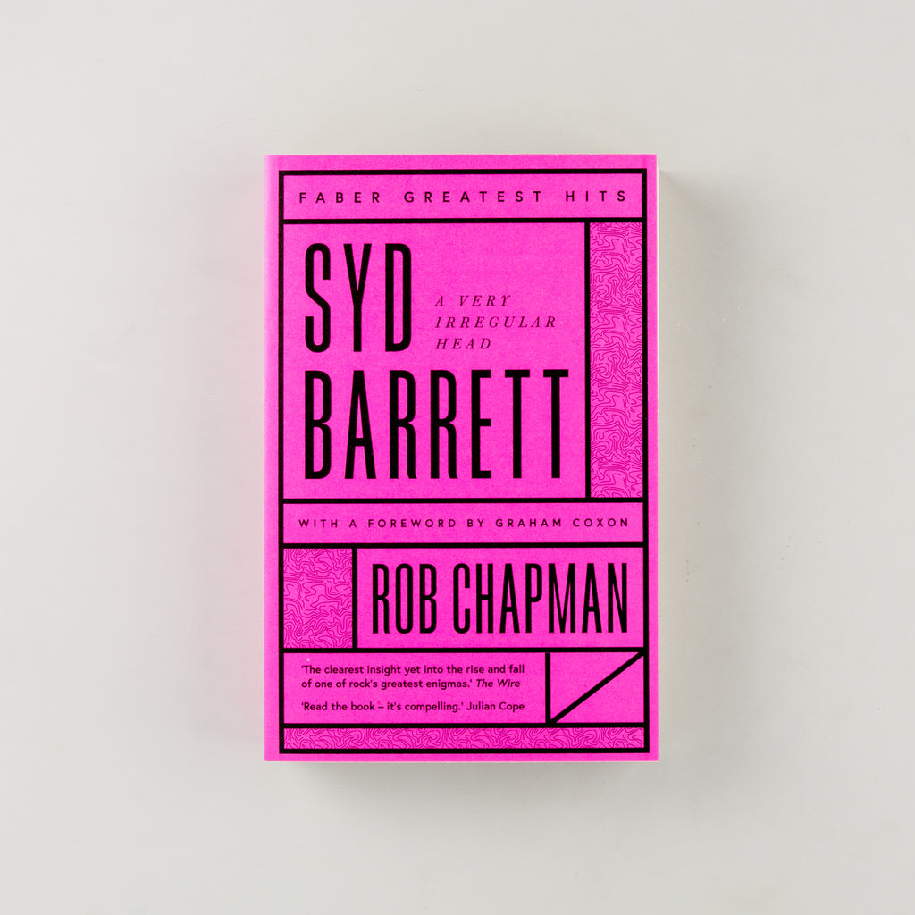 Syd Barrett by Rob Chapman - 5