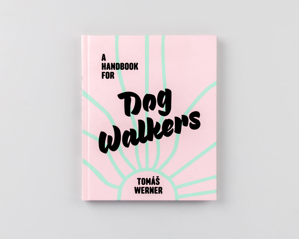 A Handbook For Dog Walkers by Tomáš Werner - 165